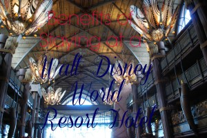 Benefits of Staying at a Walt Disney World Resort Hotel