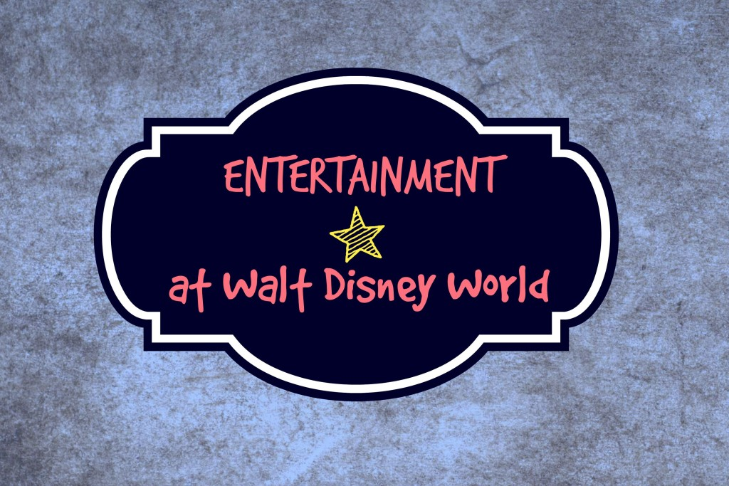 Entertainment-at-walt-disney-world