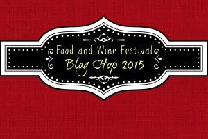 2015 Virtual Food and Wine Festival Blog Hop
