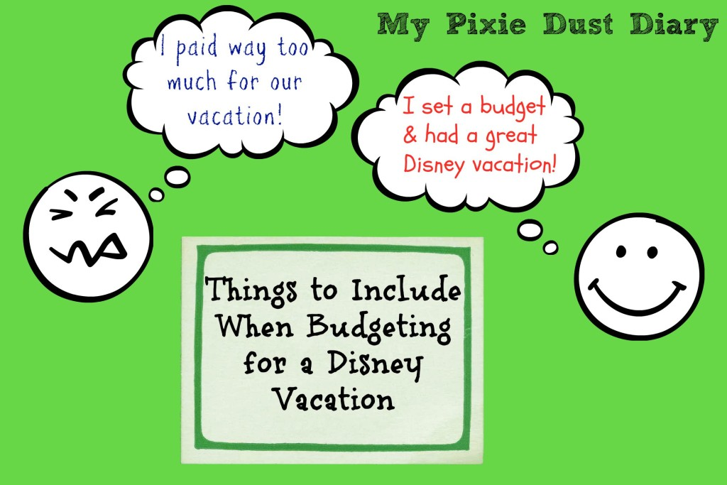 Things-to-include-when-budgeting-for-a-disney-vacation