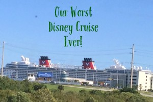 Our Worst Disney Cruise Ever!