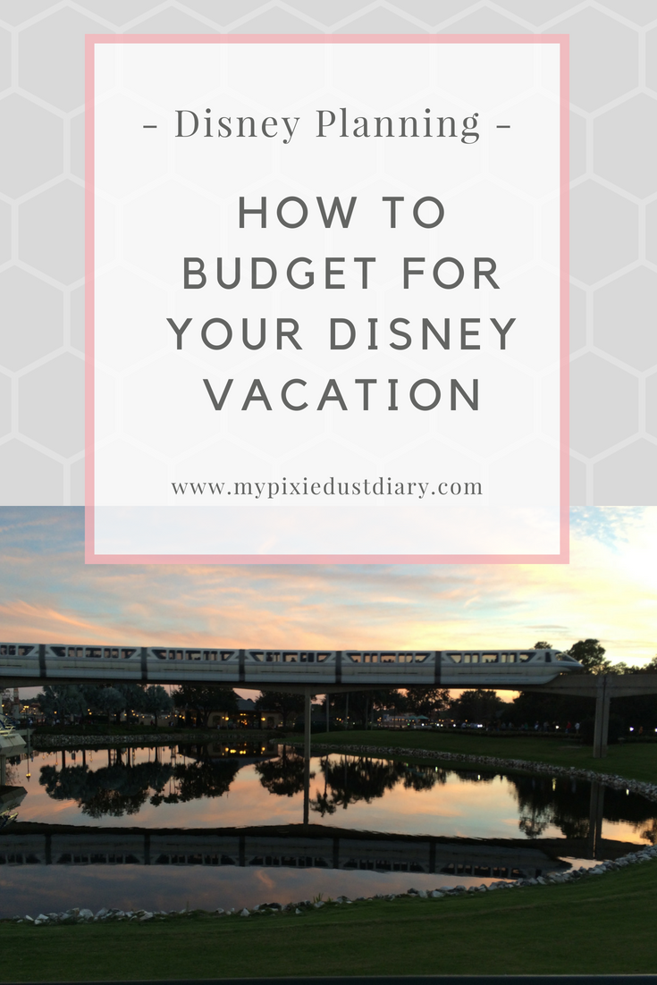 How to Budget for Your Disney Vacation | MyPixieDustDiary.com | With a little planning and sticking to a budget for your Disney vacation, you'll be able to visit Mickey in no time!