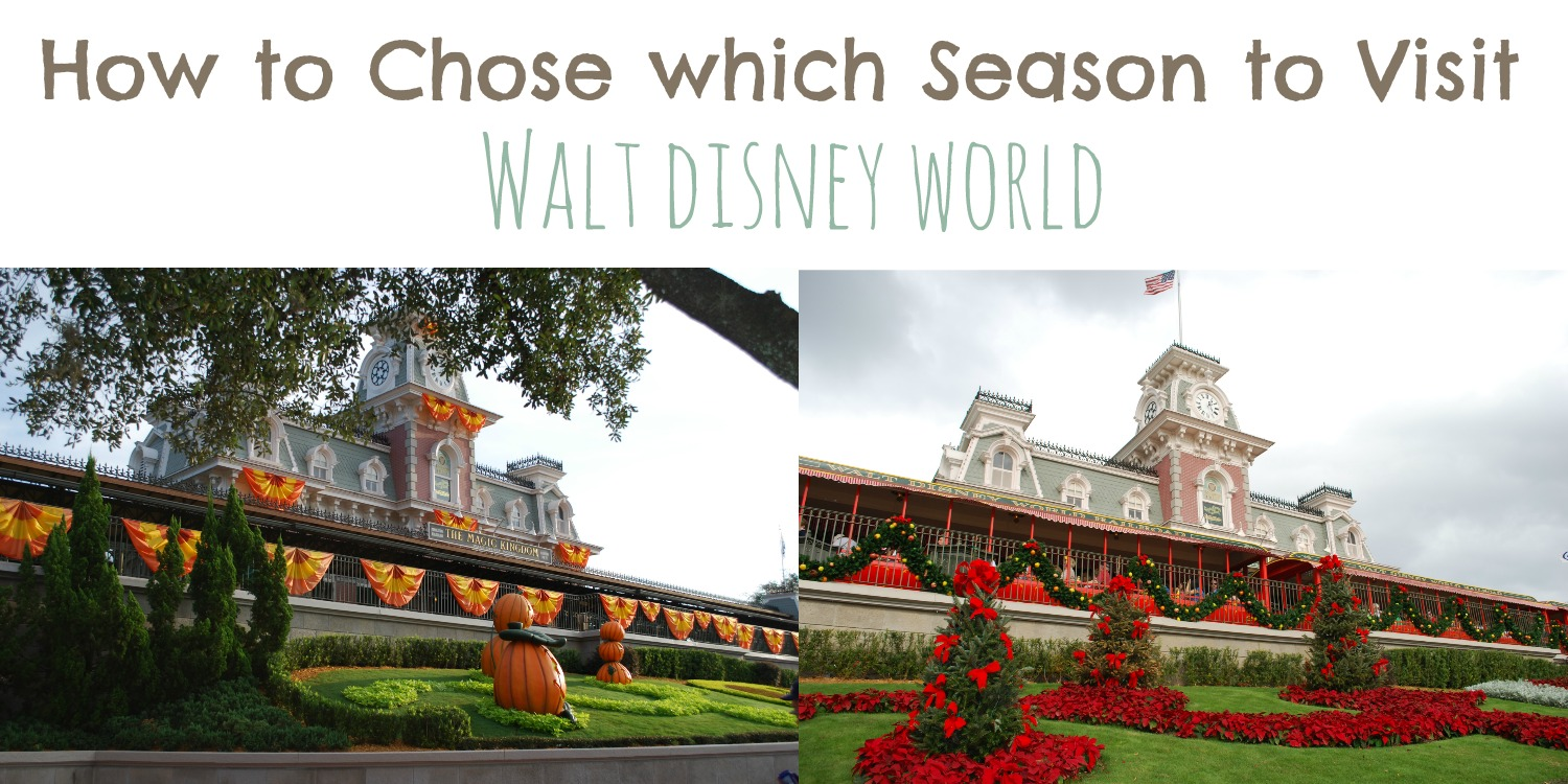 How to Chose Which Season to Visit Walt Disney World Resort | MyPixieDustDiary.com |