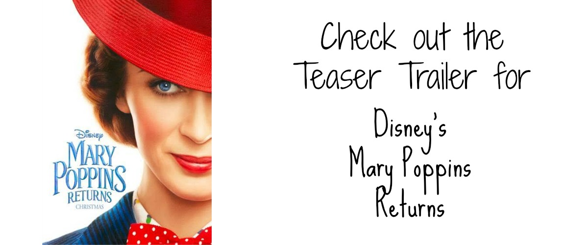 Mary Poppins Returns Trailer | MyPixieDustDiary.com | Check out the trailer for the new Disney movie Mary Poppins Returns